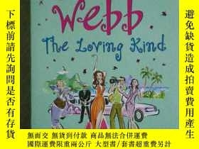 二手書博民逛書店sarah罕見webb The Loving KindY2406