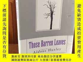 二手書博民逛書店Those罕見barren leaves by Aldous H