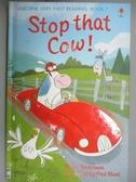 【書寶二手書T1/兒童文學_KLK】Stop That Cow (Usborne Very First Reading)_Mairi Mackinnon