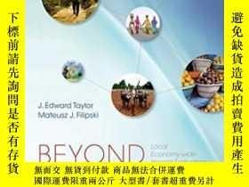 二手書博民逛書店Beyond罕見Experiments In Development Economics: Local Econo