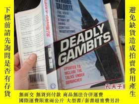 二手書博民逛書店deadly罕見gambits the reagan admin