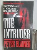【書寶二手書T5/原文小說_MSE】The Intruder_Peter Blauner
