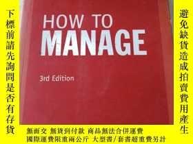 二手書博民逛書店HOW罕見TO MANAGE 3rd EditionY27059