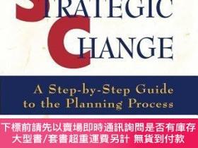 二手書博民逛書店預訂Working罕見Toward Strategic Change: A Step-By-Step Guide