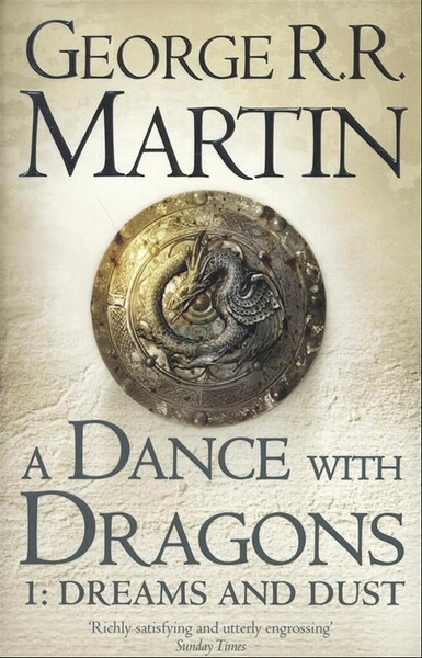 A Song of Ice and Fire, Book 5: Dance With Dragons