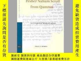 二手書博民逛書店The罕見Pesher Nahum Scroll from QumranY405706 Shani Berri