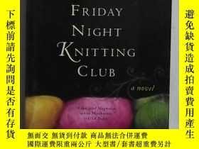 二手書博民逛書店英文原版罕見The Friday Night Knitting