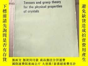二手書博民逛書店tensors罕見and group theory for the physical properties of