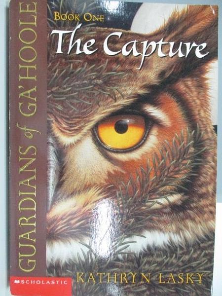 【書寶二手書T5/原文小說_ACK】Guardians of Ga hoole-The Capture