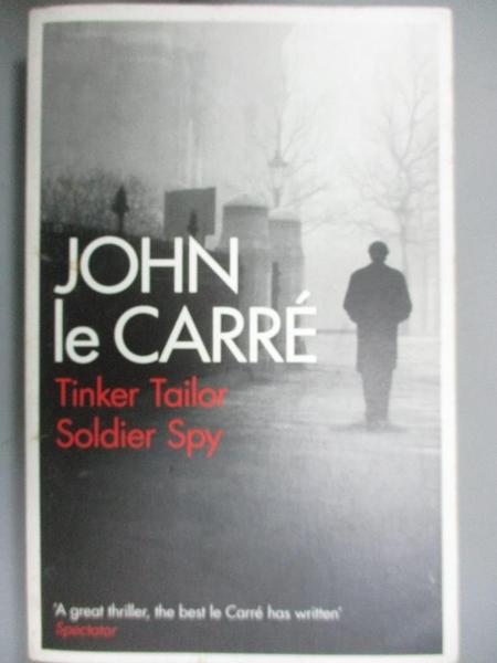 【書寶二手書T8/原文小說_ORU】Tinker Tailor Soldier Spy_John Le Carre