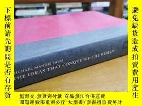 二手書博民逛書店英文原版:THE罕見IDEAS THAT CONQUERED THE WORLDY367822 Mich