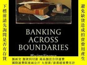 二手書博民逛書店【罕見】2013年出版 Banking Across Bound