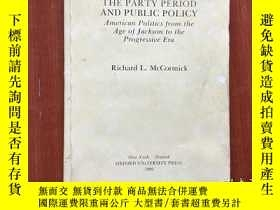 二手書博民逛書店The罕見Party Period and Public Pol