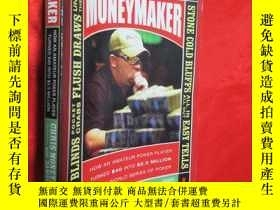 二手書博民逛書店Moneymaker:罕見How an Amateur Poke