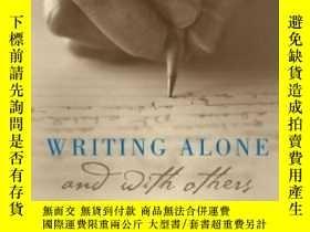 二手書博民逛書店Writing罕見Alone And With OthersY364682 Pat Schneider Oxf