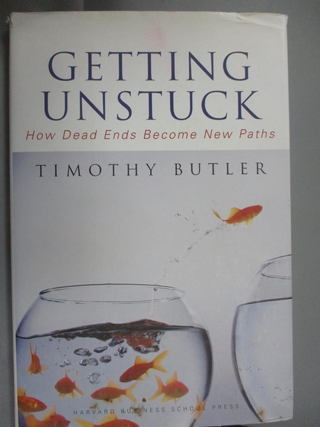 【書寶二手書T5/傳記_ZJO】Getting Unstuck: How Dead Ends Become New Paths_Butler, Timothy