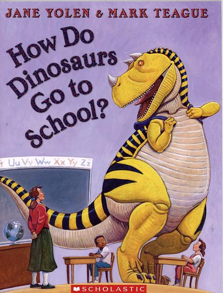 【麥克書店】HOW DO DINOSAURS GO TO SCHOOL?【108】/ 平裝繪本《主題: 上學去 Goes to School》