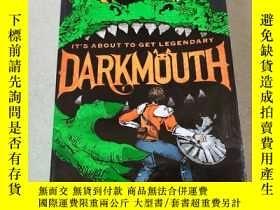 二手書博民逛書店IT S罕見ABOUT TO GET LEGENDARY DARKMOUTH:這將是傳奇的黑嘴Y212829