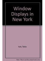 二手書博民逛書店 《Window Displays in New York》 R2Y ISBN:406204627X│TokioItoh