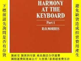 二手書博民逛書店Figured罕見Harmony At The Keyboard, Part 1Y364682 Morris,