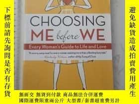 二手書博民逛書店Choosing罕見ME Before WEY385290 Christine Arylo New World