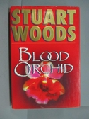 【書寶二手書T5/原文小說_ZDQ】Blood Orchid_Stuart Woods