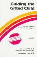 二手書博民逛書店《Guiding the Gifted Child: A Practical Source for Parents and Teachers》 R2Y ISBN:0910707006