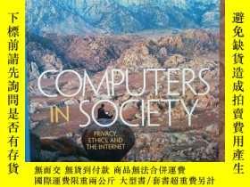 二手書博民逛書店COMPUTERS罕見IN SOCIETY Privacy,Ethics,and the lnternet【計算機