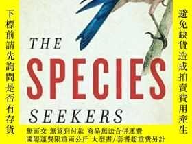二手書博民逛書店The罕見Species SeekersY255562 Richard Conniff W. W. Norto