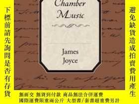 二手書博民逛書店Chamber罕見MusicY255174 James Joyc