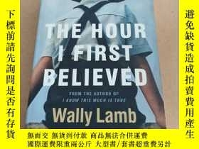 二手書博民逛書店The罕見Hour I First Believed: A No