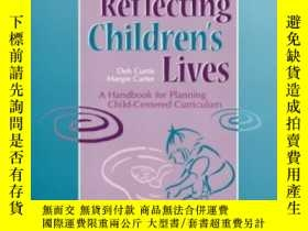 二手書博民逛書店Reflecting罕見Children s Lives: A Handbook For Planning Chi