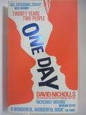【書寶二手書T1/原文小說_AWX】One Day_David Nicholls