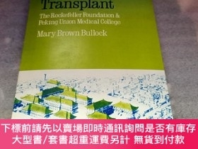 二手書博民逛書店An罕見American Transplant: The Rockefeller Foundation and P