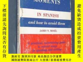 二手書博民逛書店EMBARRASSING罕見MOMENTS IN SPANISH
