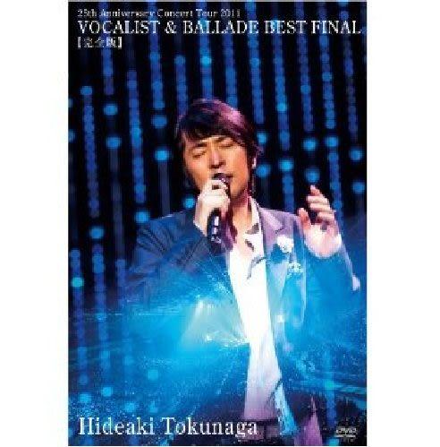 德永英明  25周年紀念巡迴演唱2011男聲&抒情精選 最終場【完全版】 DVD Hideaki Tokunaga