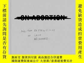 二手書博民逛書店A罕見History Of Misogyny Chapter One: On AbortionY364682