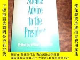 二手書博民逛書店Science罕見Advice to the President