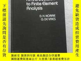 二手書博民逛書店An罕見Introduction to Finite Eleme