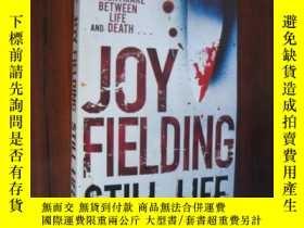 二手書博民逛書店Still罕見Life( )Y85718 Joy Fieldin