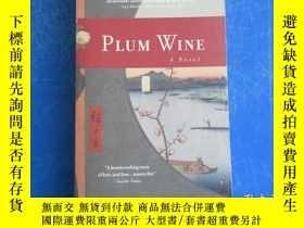 二手書博民逛書店Plum罕見Wine: A Novel by Angela Davis-GardnerY172244 Ange