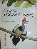 【書寶二手書T3/原文書_YJN】LIFE OF THE WOODPECKER