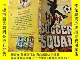 二手書博民逛書店soccer罕見squad:足球 隊Y200392