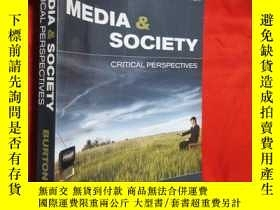 二手書博民逛書店Media罕見& Society: Critical Persp