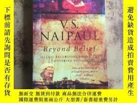 二手書博民逛書店英文原版【V.S.NAIPAUL【Beyond罕見Belief】