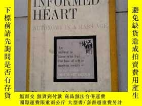 二手書博民逛書店The罕見INFORMED HEART AUTONOMY IN A MASS AGEY10445 Bruno