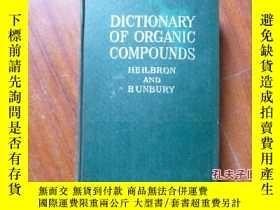 二手書博民逛書店DICTIONARY罕見OF ORGANIC COMPOUNDS