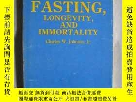 二手書博民逛書店Fasting,罕見Longevity, and Immorta