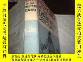 二手書博民逛書店HEROES罕見OF THE TWENTIETH CENTURY