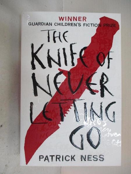【書寶二手書T4/原文小說_IQ7】The Knife of Never Letting Go (Chaos Walking)_Patrick Ness